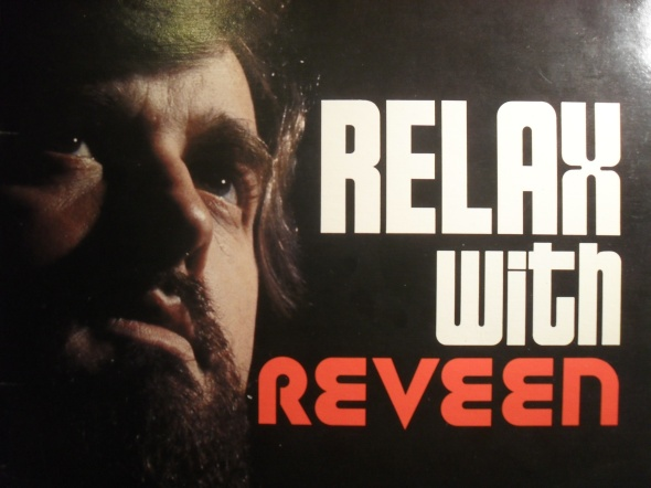 Too relaxed to shave: Only Reveen's voice matters now.