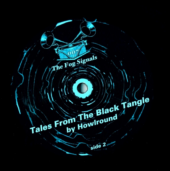 Howlround - Tales From The Black Tangle LP - SIDE2